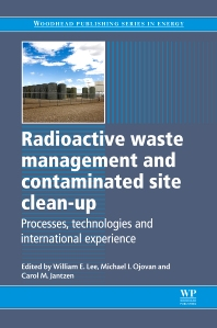 Cover image for Radioactive Waste Management and Contaminated Site Clean-Up