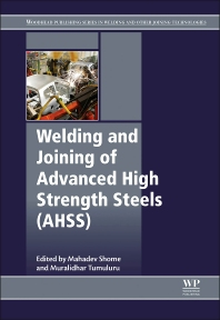 Cover image for Welding and Joining of Advanced High Strength Steels (AHSS)