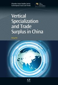 Cover image for Vertical Specialization and Trade Surplus in China