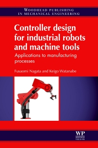 Cover image for Controller Design for Industrial Robots and Machine Tools