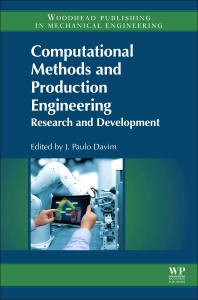 Book Series: Computational Methods and Production Engineering