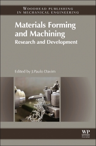 Materials Forming and Machining - 1st Edition - ISBN: 9780857094834, 9780857094841