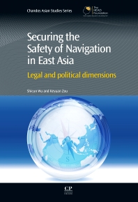 Cover image for Securing the Safety of Navigation in East Asia
