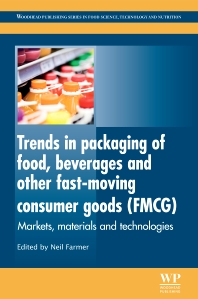 Trends in Packaging of Food, Beverages and Other Fast-Moving Consumer Goods (FMCG), 1st Edition,N Farmer,ISBN9780857095039