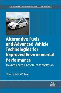 Cover image for Alternative Fuels and Advanced Vehicle Technologies for Improved Environmental Performance