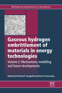 Cover image for Gaseous Hydrogen Embrittlement of Materials in Energy Technologies