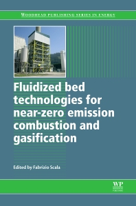 Cover image for Fluidized Bed Technologies for Near-Zero Emission Combustion and Gasification