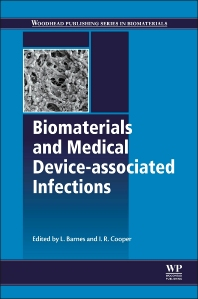 Cover image for Biomaterials and Medical Device - Associated Infections