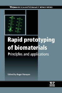 Rapid Prototyping of Biomaterials - 1st Edition - ISBN: 9780857095992, 9780857097217