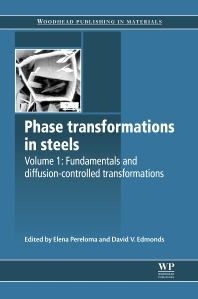 Phase Transformations in Steels, 1st Edition,Elena Pereloma,David Edmonds,ISBN9780857096104