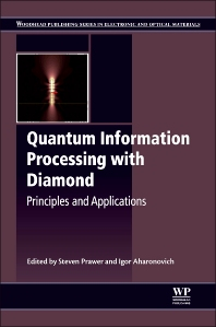 Quantum Information Processing with Diamond - 1st Edition - ISBN: 9780857096562, 9780857096685