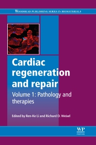 Cardiac regeneration and repair - 1st Edition - ISBN: 9780857096586, 9780857096708