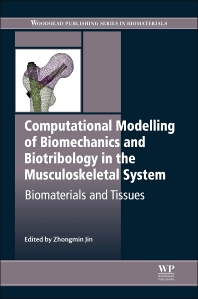 Computational Modelling of Biomechanics and Biotribology in the Musculoskeletal System - 1st Edition - ISBN: 9780857096616, 9780857096739