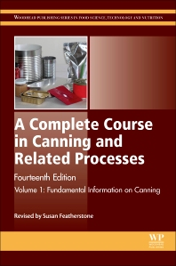 A Complete Course in Canning and Related Processes - 14th Edition - ISBN: 9780857096777, 9780857096852
