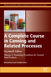 A Complete Course in Canning and Related Processes - 14th Edition - ISBN: 9780857096791, 9780857096876