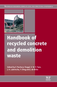 Cover image for Handbook of Recycled Concrete and Demolition Waste