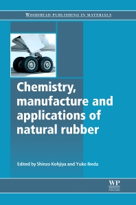 Cover image for Chemistry, Manufacture and Applications of Natural Rubber