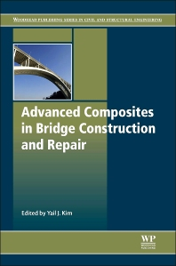 Advanced Composites in Bridge Construction and Repair - 1st Edition - ISBN: 9780857096944, 9780857097019