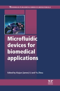 Cover image for Microfluidic Devices for Biomedical Applications