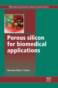 Porous Silicon for Biomedical Applications - 1st Edition - ISBN: 9780857097118, 9780857097156
