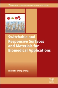 Cover image for Switchable and Responsive Surfaces and Materials for Biomedical Applications