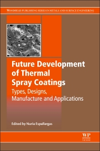 Cover image for Future Development of Thermal Spray Coatings