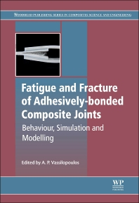 Cover image for Fatigue and Fracture of Adhesively-Bonded Composite Joints