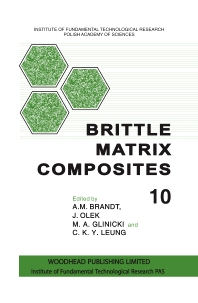 Brittle Matrix Composites 10 - 1st Edition - ISBN: 9780857099884, 9780857099891
