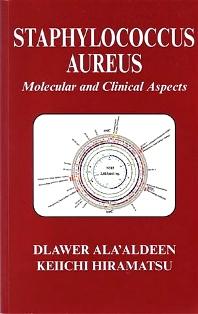 Staphylococcus Aureus, 1st Edition,D A Aldeen,K Hiramatsu,ISBN9780857099907