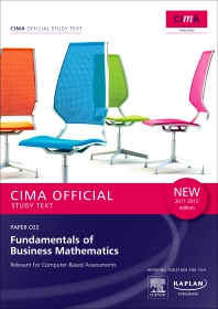 CIMA Official Study Text Fundamentals of Business Mathematics 2011-2012 edition
