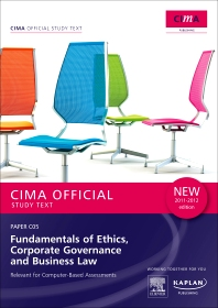 CIMA Official Study Text Fundamentals of Ethics, Corporate Governance and Business Law 2011-2012 edition