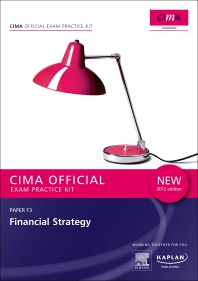 CIMA Official Exam Practice Kit  Financial Strategy 2012 edition