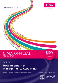 CIMA Official Study Text Fundamentals of Management Accounting 2012-2013 edition
