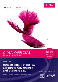 CIMA Official Exam Practice Kit Fundamentals of  Ethics, Corporate Governance & Business Law 2012-2013 edition