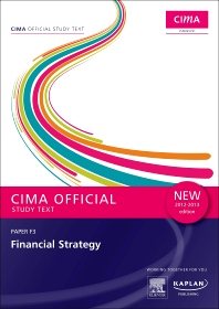 CIMA Official Study Text Financial Strategy 2012-2013 edition