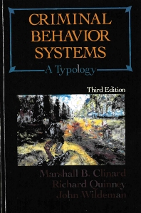 Criminal Behavior Systems, 3rd Edition,Marshall Clinard,Richard Quinney,John Wildeman,ISBN9780870841804