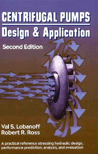 Centrifugal Pumps: Design and Application, 2nd Edition,Val S. Lobanoff,Robert R. Ross,ISBN9780872012004