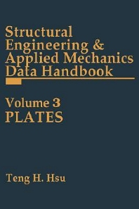 Structural Engineering and Applied Mechanics Data Handbook, Volume 3, 1st Edition,Teng H Hsu,ISBN9780872013353