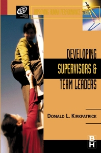 Developing Supervisors and Team Leaders - 1st Edition - ISBN: 9780877193821