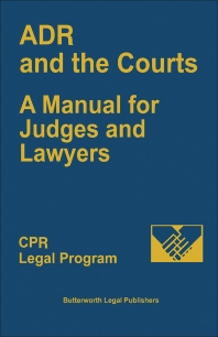 ADR and the Courts - 1st Edition - ISBN: 9780880631242, 9781483161976