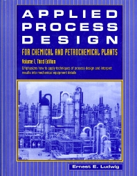 Applied Process Design for Chemical and Petrochemical Plants: Volume 1 - 3rd Edition - ISBN: 9780884150251, 9780080527369