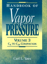 Handbook of Vapor Pressure: Volume 3, 1st Edition,Carl L. Yaws,ISBN9780884151913
