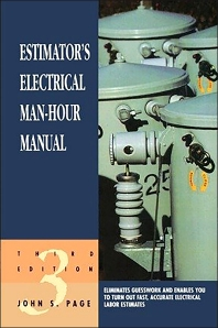 Estimator's Electrical Man-Hour Manual, 3rd Edition,John S. Page,ISBN9780884152286