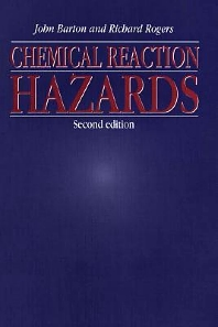 Chemical Reaction Hazards - 2nd Edition - ISBN: 9780884152743, 9780080501062