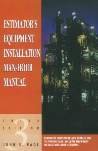 Estimator's Equipment Installation Man-Hour Manual - 3rd Edition - ISBN: 9780884152873, 9780080505978