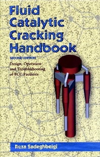 Fluid Catalytic Cracking Handbook - 2nd Edition - ISBN: 9780884152897, 9780080506593
