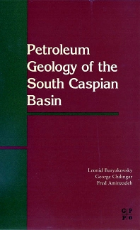 Cover image for Petroleum Geology of the South Caspian Basin