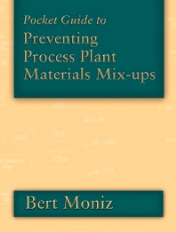 Cover image for Pocket Guide to Preventing Process Plant Materials Mix-ups