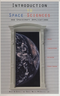 Introduction to Space Sciences and Spacecraft Applications - 1st Edition - ISBN: 9780884154112, 9780080478739