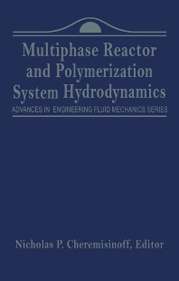 Cover image for Advances in Engineering Fluid Mechanics: Multiphase Reactor and Polymerization System Hydr